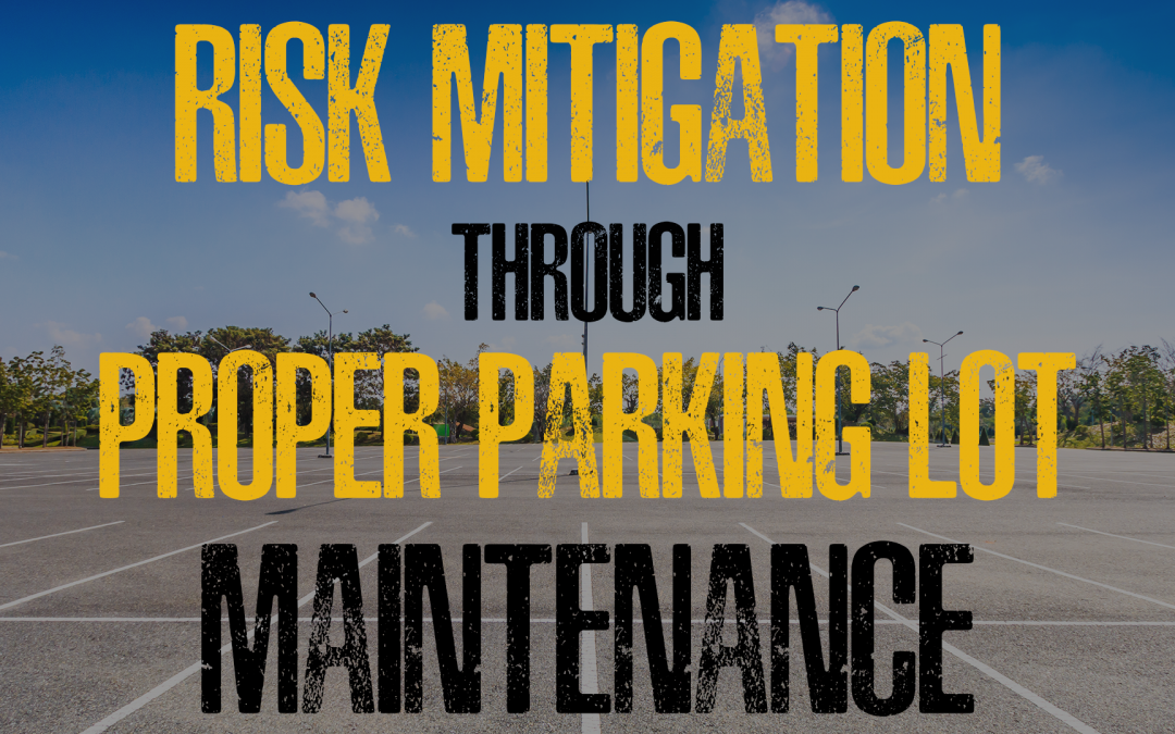 Risk Mitigation Through Proper Parking Lot Maintenance Webinar