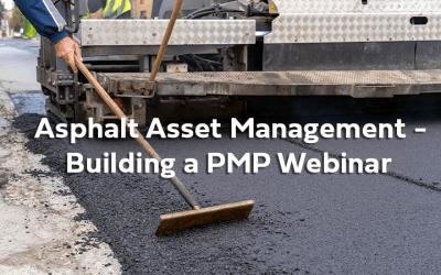 Asphalt Management – Creating a PMP Webinar