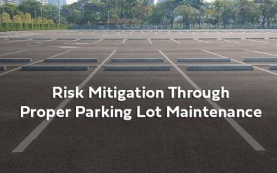 Webinar: Risk Mitigation Through Proper Parking Lot Maintenance
